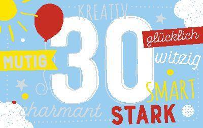 Geburtstagsteelicht in kleiner Box  30 Kreativ, Mutig, Charmant, Stark