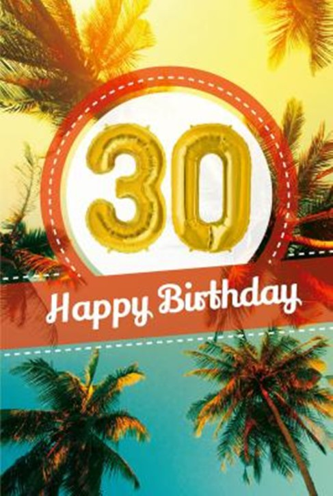 Depesche Zahlengeburtstagskarte mit Ballons 021 zum 30. Geburtstag  Zahlen-Geburtstagskarten mit zwei Folienballons