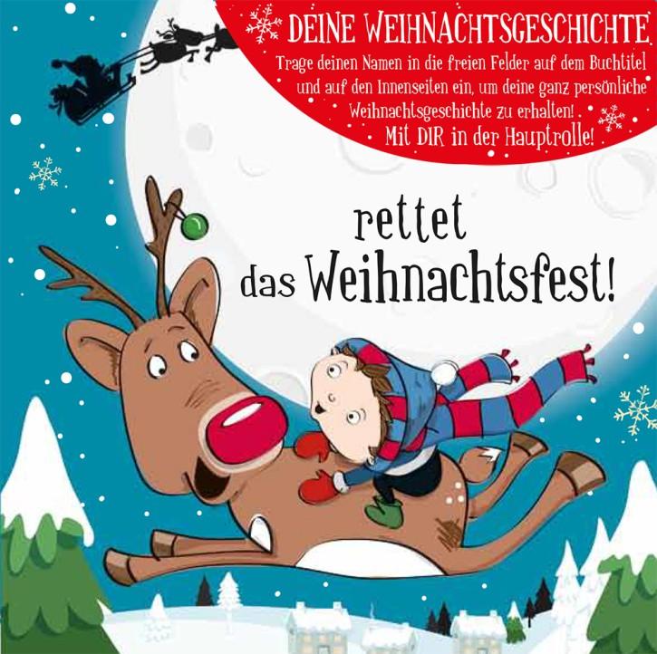 Namens-Weihnachtsbuch - Deine persönliche Weihnachtsgeschichte BLANKO Rettet Weihnachten (m)