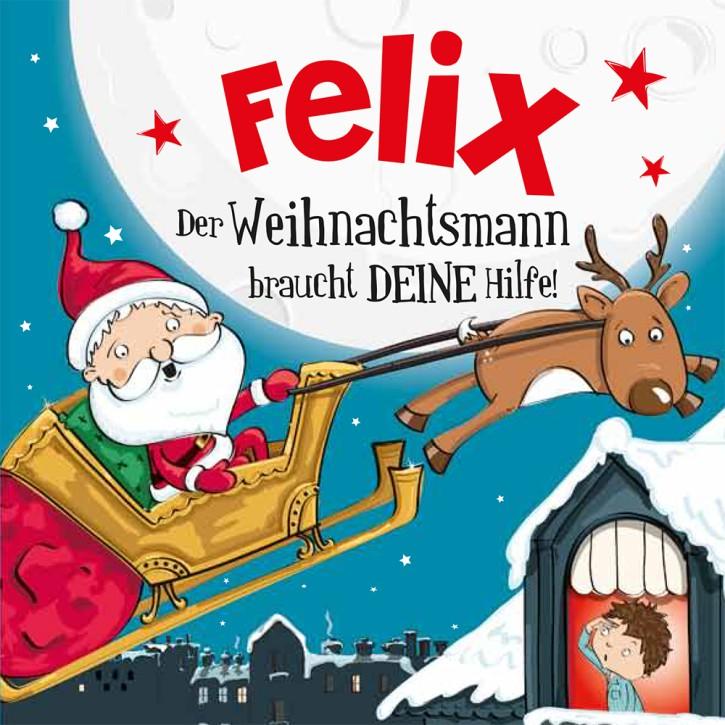Namens-Weihnachtsbuch - Deine persönliche Weihnachtsgeschichte mit Namen Felix