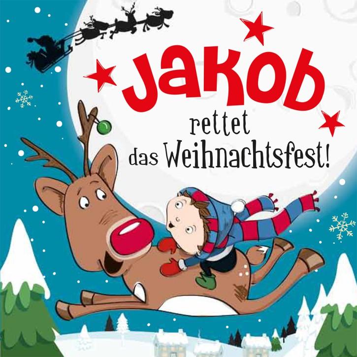 Namens-Weihnachtsbuch - Deine persönliche Weihnachtsgeschichte mit Namen Jakob