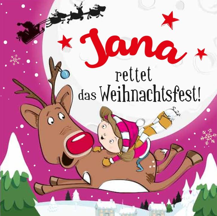 Namens-Weihnachtsbuch - Deine persönliche Weihnachtsgeschichte mit Namen Jana