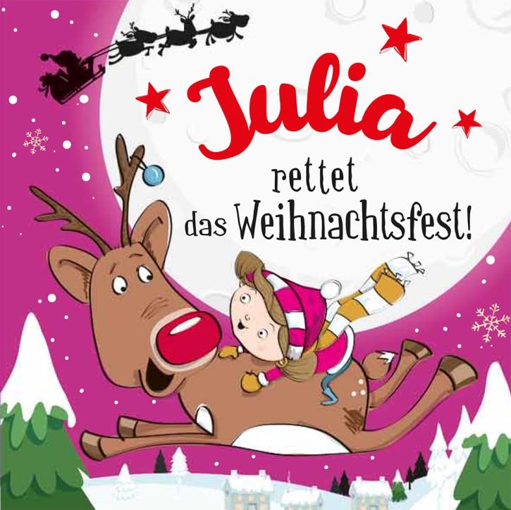Namens-Weihnachtsbuch - Deine persönliche Weihnachtsgeschichte mit Namen Julia