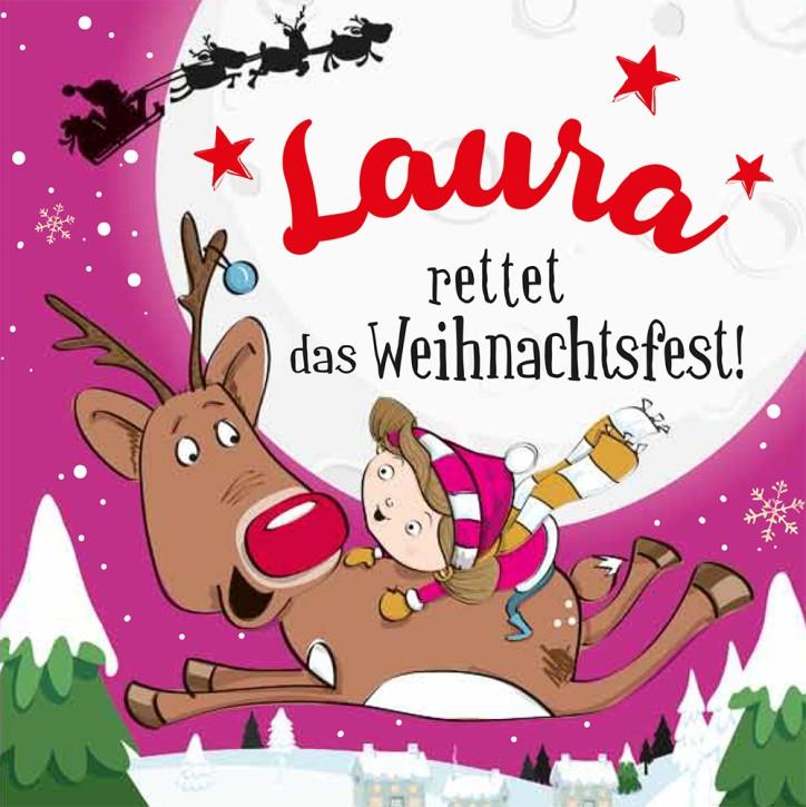 Namens-Weihnachtsbuch - Deine persönliche Weihnachtsgeschichte mit Namen Laura