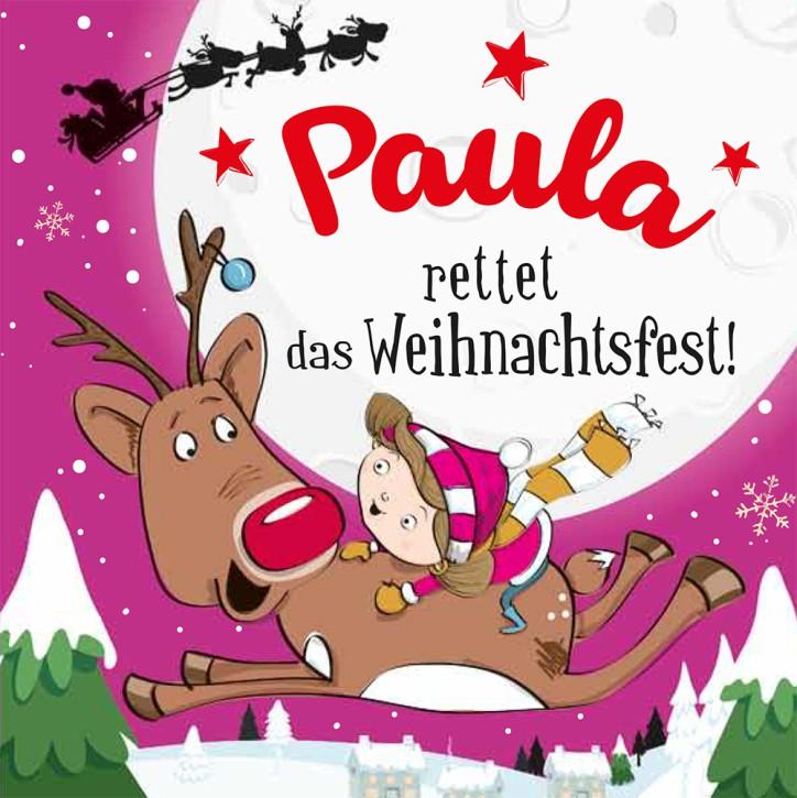 Namens-Weihnachtsbuch - Deine persönliche Weihnachtsgeschichte mit Namen Paula