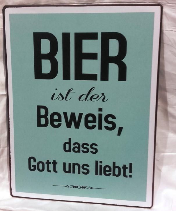 Wandbild Schild aus Metall Spruch - Bier ist der Beweis
