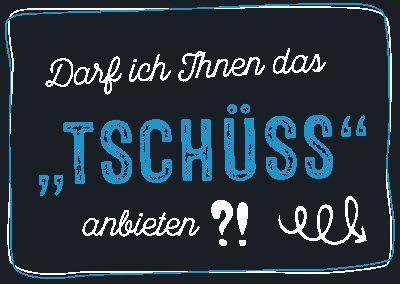 """Neon Postkarte mit Spruch - Darf ich Ihnen das """"Tschüss"""" anbieten?"""