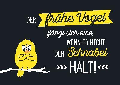 Neon Postkarte mit Spruch - Der frühe Vogel fängt sich eine,...
