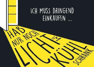 Neon Postkarte mit Spruch - Ich muss dringend einkaufen...
