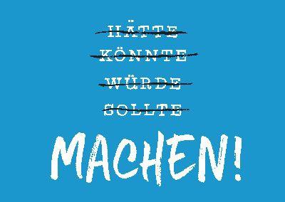 Neon Postkarte mit Spruch - Hätte, Könnte, Würde, Sollte, MACHEN