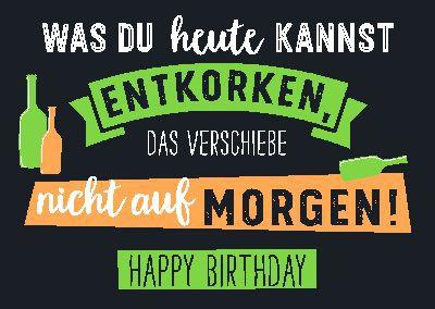 Neon Postkarte mit Spruch - Was du heute kannst entkorken,...