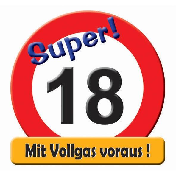 Schild zum 18 zum 18. Geburtstag