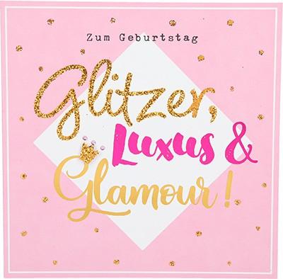 Glamour Glitzer Grußkarte Klappkarte mit Umschlag Zum Geburtstag Glitzer, Luxus & Glamour!  ,quadratisch 020