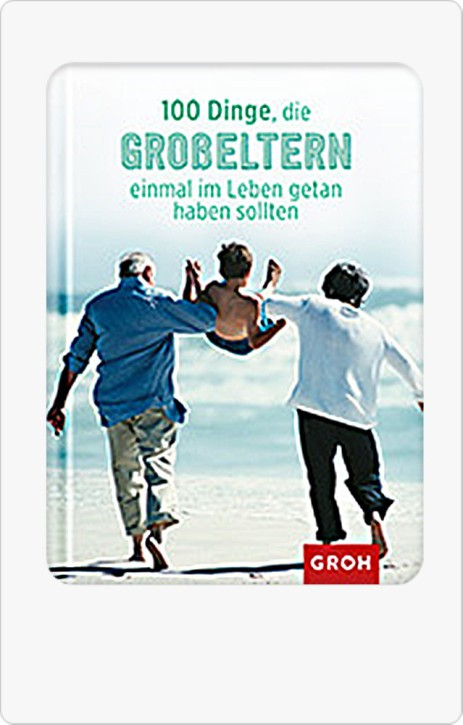 Groh Buch 100 Dinge für Großeltern