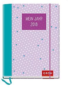 Groh Buchkalender Mein Jahr 2018 Terminplaner