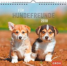 Groh Wandkalender 2018 Für Hundefreunde