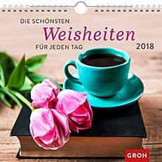 Groh Wandkalender 2018 Weisheiten für jeden Tag