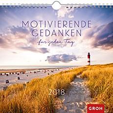 Groh Wandkalender 2018 Motivierende Gedanken