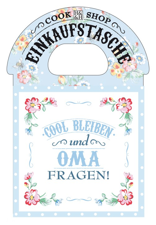 Cook Shop Einkaufstasche Cool bleiben und Oma fragen!