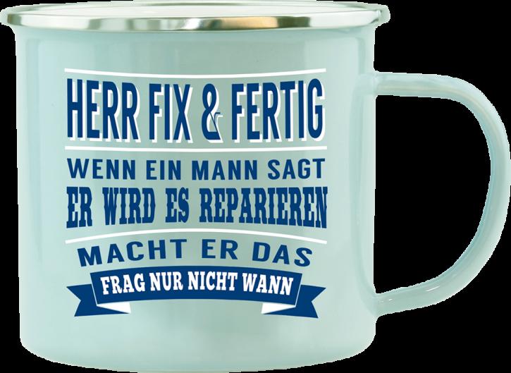 H&H Echter Kerl Emaille Becher Herr Fix & Fertig