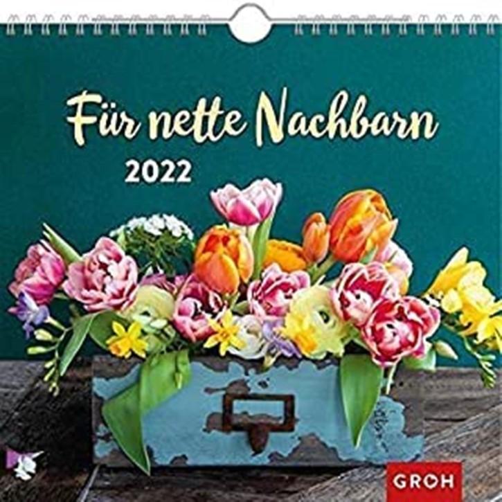 Groh Wandkalender 2022 Für Nette Nachbarn mit Monatskalendarium für Nette Nachbarschaft und Mitmenschen für EIN kleines Danke