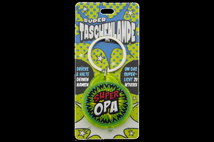 Super Taschenlampe mit Titel:  Super Opa - Schluessel Anhaenger auch fuer Schulranzen - als Geschenk - individuell mit Namen und Spruch