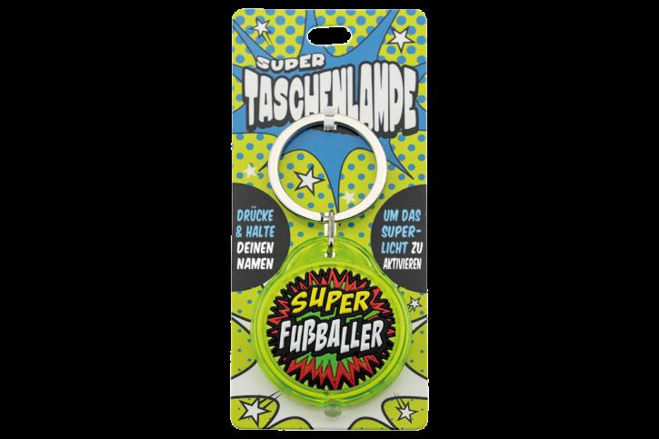 Super Taschenlampe mit Titel: Super Fußballer - Schluessel Anhaenger auch fuer Schulranzen - als Geschenk - individuell mit Namen und Spruch