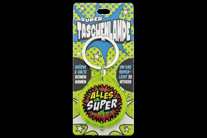 Super Taschenlampe mit Titel: Alles Super - Schluessel Anhaenger auch fuer Schulranzen - als Geschenk - individuell mit Namen und Spruch