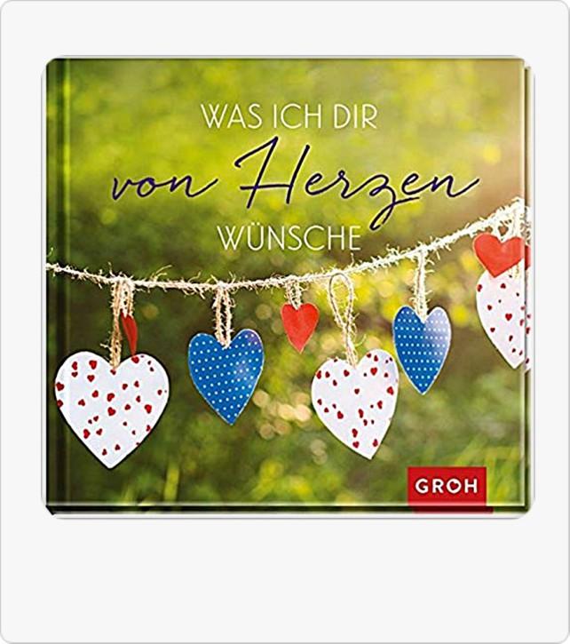 Groh Geschenk Buch Was ich Dir von Herzen wünsche