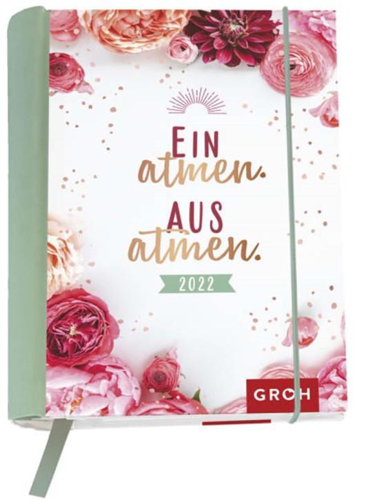 Groh Buchkalender Wochenkalender 2022 Einatmen. Ausatmen. - Terminkalender für die Handtasche mit 12 wunderschönen Postkarten