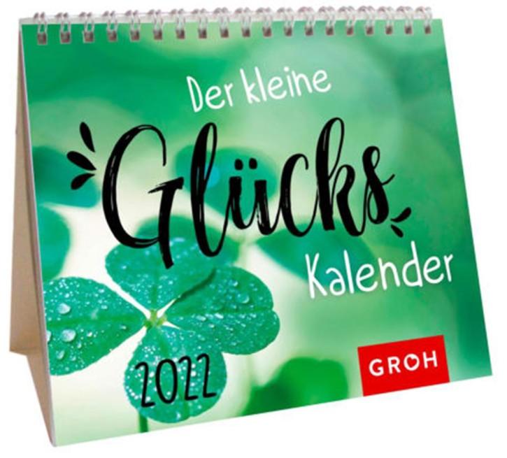 Der kleine Glückskalender 2022 Mini-Monatskalender von Groh auch zum Aufstellen, Wochenkalender