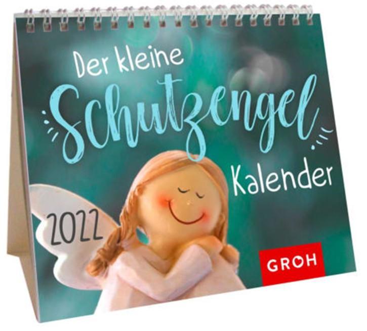 Der kleine Schutzengelkalender 2022 Mini-Monatskalender auch zum Aufstellen, von Groh Wochenkalender