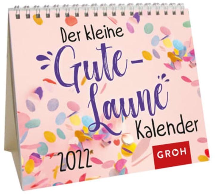 Der kleine Gute Laune Kalender 2022 Mini Monatskalender auch zum Aufstellen, von Groh Wochenkalender