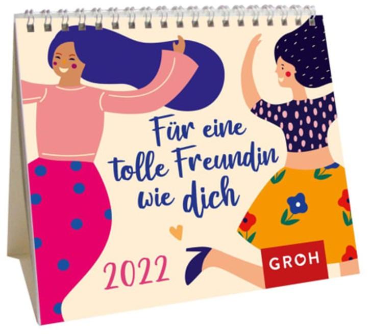 Kalender- Für eine tolle Freundin wie Dich - 2022 Mini-Monatskalender auch zum Aufstellen, Wochenkalender