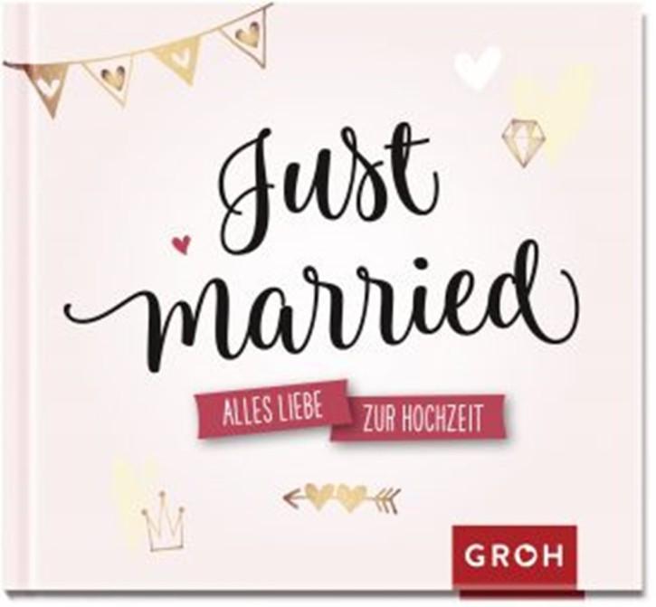 Geschenkbuch Zur Hochzeit die aller besten Wünsche Just married