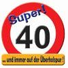 Schild 40 Geburtstag