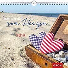 Groh Wandkalender 2019 Was ich dir von Herzen wünsche