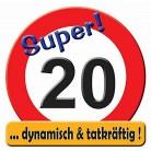 Riesen Schild zum 20. Geburtstag SUPER 20 Dynamisch und Tatkräftig
