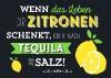 Neon Postkarte mit Spruch - Wenn das Leben dir Zitronen schenkt,...