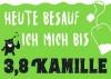 Neon Postkarte mit Spruch - Heute besauf ich mich bis 3,8 Kamille