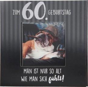 Geburtstagskarte Klappkarte 3D mit Musik & Licht Zum 60. Geburtstag Man ist nur so alt...