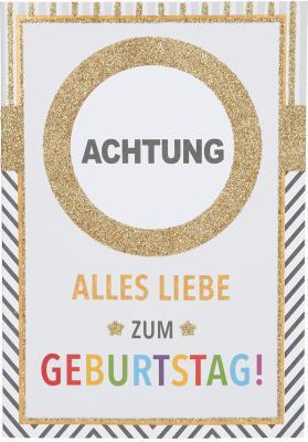 Originelle Klappkarte : Achtung! Geburtstagskarte