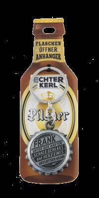 Echter Kerl Flaschenöffner Anhänger - Frank