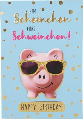 Depesche Klappkarten Bitte Laecheln - Ein Scheinchen fürs Schweinchen!...