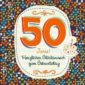 Geburtstagskarte mit Musik 3868-035d 50 Jahre! Herzlichen Glückwunsch... Lass Dich heute so richtig schön feiern