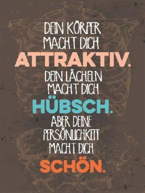 Sprüche Schild On the Wall 13,5x18 cm Attraktiv 009