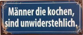 Wandbild Schild aus Metall mit Spruch Männer