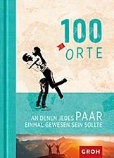Groh Buch 100 Orte an denen jedes Paar gewesen sein sollte