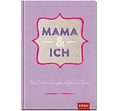 Groh Buch Mama und ich Erinnerungsbuch