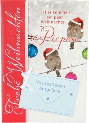 Emotions Weihnachtsklappkarte Hier kommen ein paar Weihnachts-Piepen  für Geldgeschenke 1 Karte